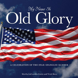 My Name is Old Glory - book by Martha Kotite