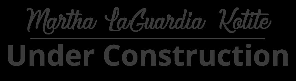 Martha LaGuardia Kotite - Website under construction