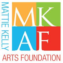 Mattie Kelly Arts Foundation