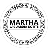 Martha LaGuardia-Kotite - Leader, Professional Speaker, Award Winning Author - Top Circular Logo