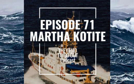 They Had to Go Out - Podcast with Martha Kotite
