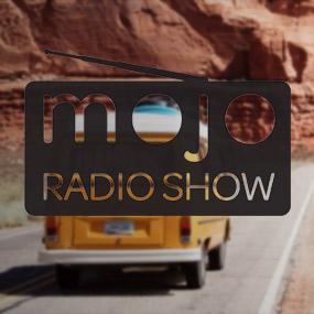 The Mojo Radio Show Podcast