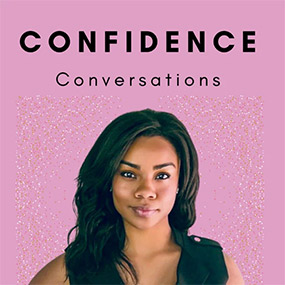 Confidence Conversations Podcast with Jocelyn Michelle